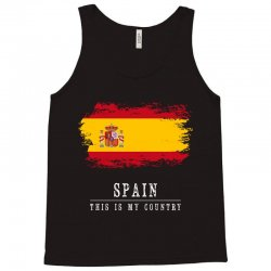 This is my country - Spain Tank Top | Artistshot