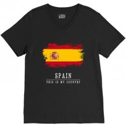 This is my country - Spain V-Neck Tee | Artistshot
