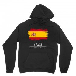 This is my country - Spain Unisex Hoodie | Artistshot
