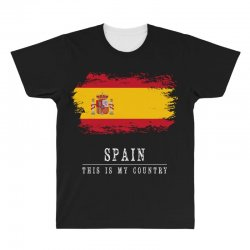 This is my country - Spain All Over Men's T-shirt | Artistshot