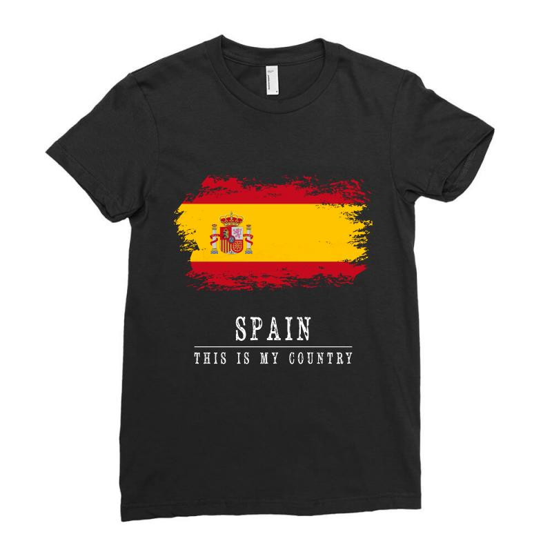 This Is My Country - Spain Ladies Fitted T-shirt | Artistshot