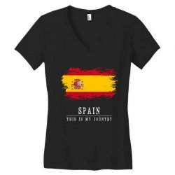 This is my country - Spain Women's V-Neck T-Shirt | Artistshot
