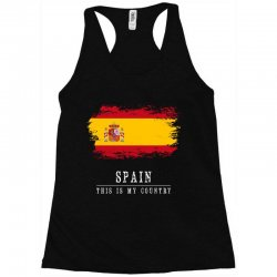 This is my country - Spain Racerback Tank | Artistshot
