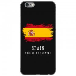 This is my country - Spain iPhone 6/6s Case | Artistshot