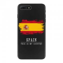This is my country - Spain iPhone 7 Plus Case | Artistshot