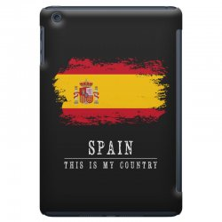 This is my country - Spain iPad Mini | Artistshot