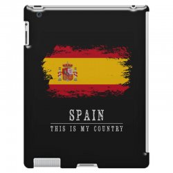 This is my country - Spain iPad 3 and 4 Case | Artistshot