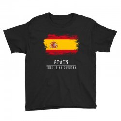 This is my country - Spain Youth Tee | Artistshot