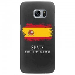 This is my country - Spain Samsung Galaxy S7 Edge | Artistshot