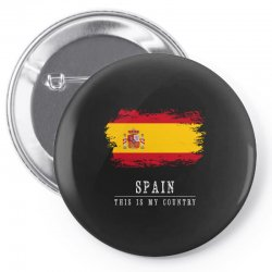 This is my country - Spain Pin-back button | Artistshot