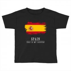 This is my country - Spain Toddler T-shirt | Artistshot