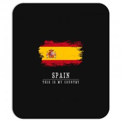 This is my country - Spain Mousepad | Artistshot