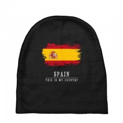This is my country - Spain Baby Beanies | Artistshot