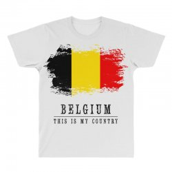 This is my country - Belgium All Over Men's T-shirt | Artistshot