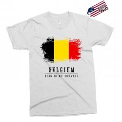 This is my country - Belgium Exclusive T-shirt | Artistshot