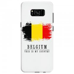 This is my country - Belgium Samsung Galaxy S8 Case | Artistshot