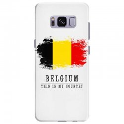 This is my country - Belgium Samsung Galaxy S8 Plus Case | Artistshot