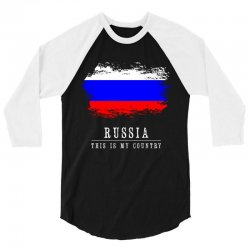 This is my country - Russia 3/4 Sleeve Shirt | Artistshot
