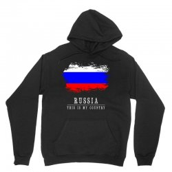This is my country - Russia Unisex Hoodie | Artistshot
