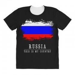 This is my country - Russia All Over Women's T-shirt | Artistshot