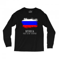 This is my country - Russia Long Sleeve Shirts | Artistshot