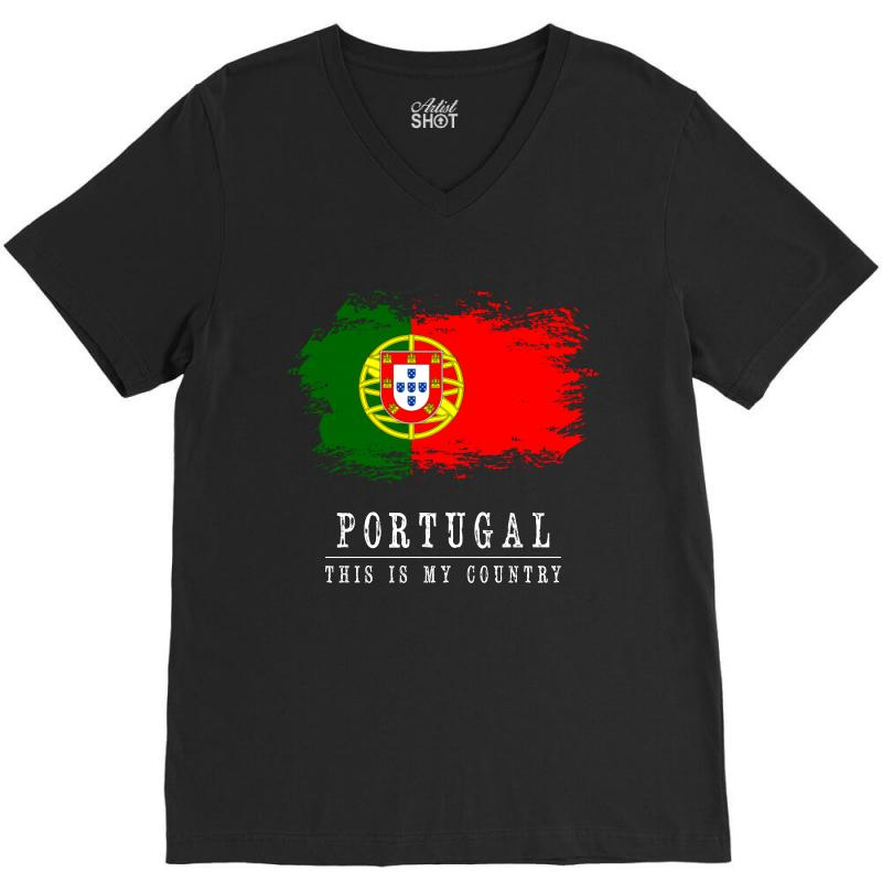 This Is My Country - Portugal V-neck Tee   Artistshot