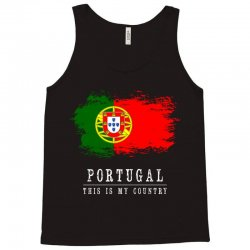 This is my country - Portugal Tank Top | Artistshot