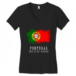 This is my country - Portugal Women's V-Neck T-Shirt | Artistshot