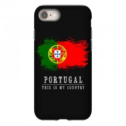 This is my country - Portugal iPhone 8 Case | Artistshot