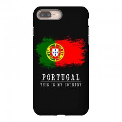 This is my country - Portugal iPhone 8 Plus Case | Artistshot