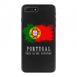 This is my country - Portugal iPhone 7 Plus Case | Artistshot