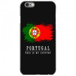 This is my country - Portugal iPhone 6/6s Case | Artistshot