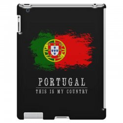 This is my country - Portugal iPad 3 and 4 Case | Artistshot