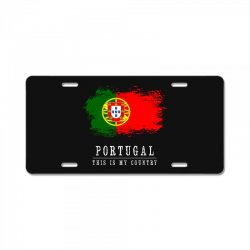 This is my country - Portugal License Plate | Artistshot