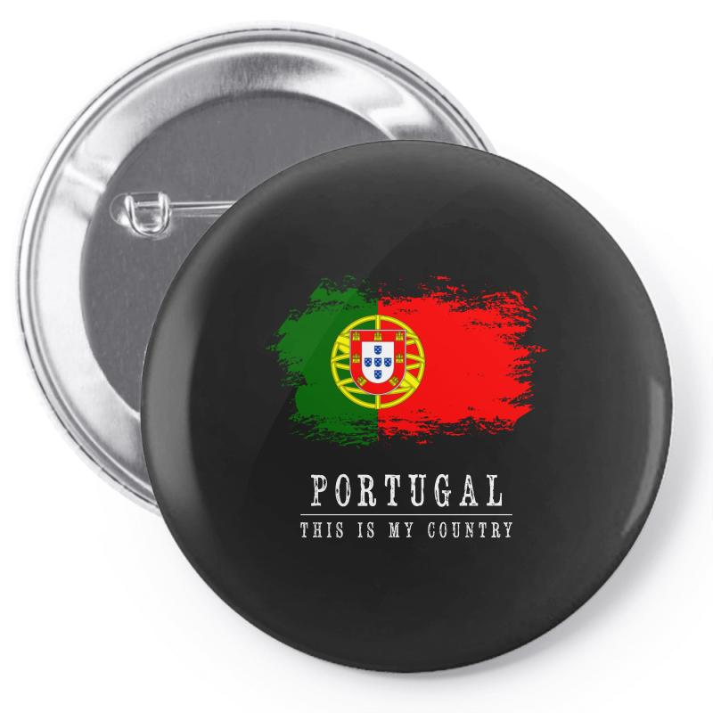 This Is My Country - Portugal Pin-back Button | Artistshot