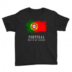 This is my country - Portugal Youth Tee | Artistshot