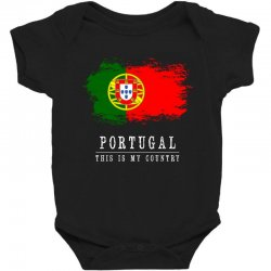 This is my country - Portugal Baby Bodysuit | Artistshot