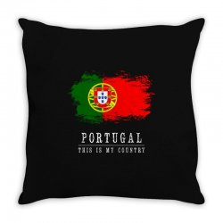 This is my country - Portugal Throw Pillow | Artistshot