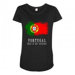 This is my country - Portugal Maternity Scoop Neck T-shirt | Artistshot