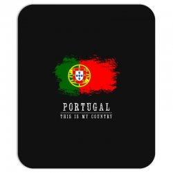 This is my country - Portugal Mousepad | Artistshot