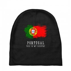 This is my country - Portugal Baby Beanies | Artistshot