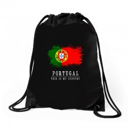 This is my country - Portugal Drawstring Bags | Artistshot