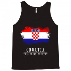 This is my country - Croatia Tank Top | Artistshot