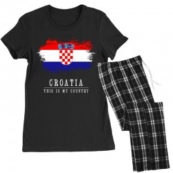 This is my country - Croatia Women's Pajamas Set | Artistshot