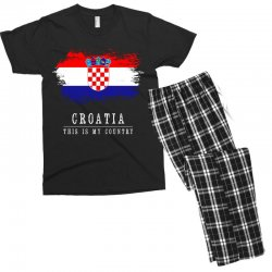 This is my country - Croatia Men's T-shirt Pajama Set | Artistshot