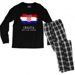 This is my country - Croatia Men's Long Sleeve Pajama Set | Artistshot