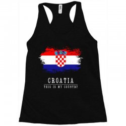 This is my country - Croatia Racerback Tank | Artistshot