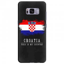 This is my country - Croatia Samsung Galaxy S8 Plus | Artistshot