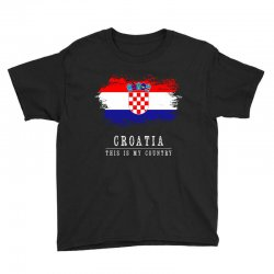 This is my country - Croatia Youth Tee | Artistshot