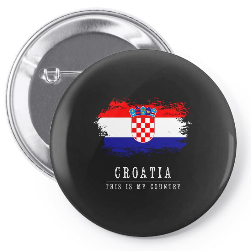 This Is My Country - Croatia Pin-back Button | Artistshot